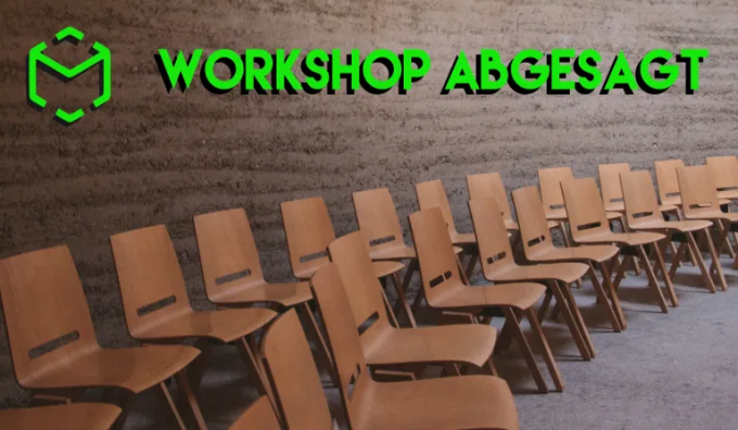 Workshop abgesagt scale